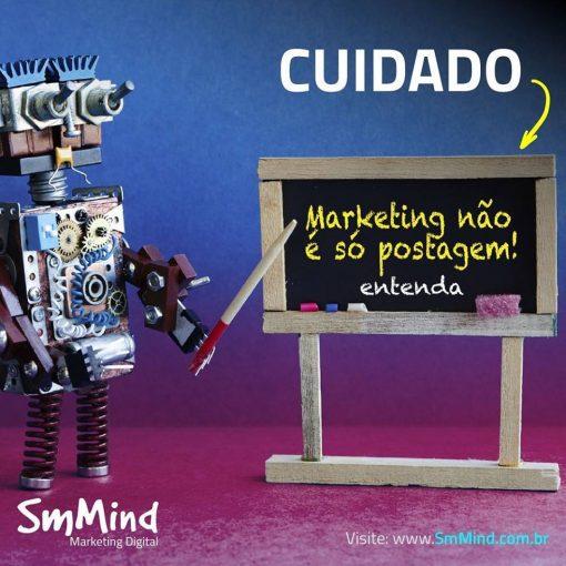 Cuidado: marketing não é só postagem